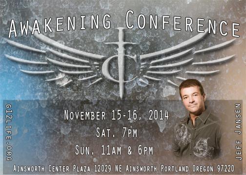 """Конференция в Портланде Штат Орегон """"Awakening Conference"""" С участием Джефа Дженсена (Ноябрь 15-16 2014) Portland Oregon"""