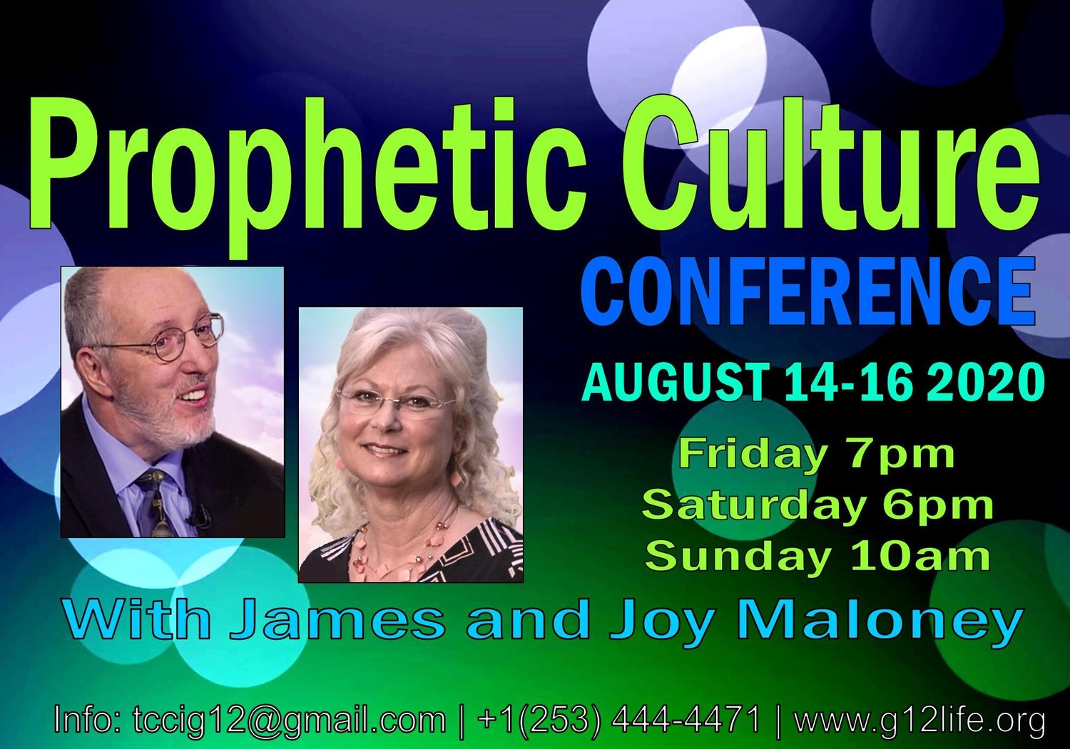 Prophetic Culture Conference with James and Joy Maloney (August 14-16,20) Конференция с участием Джеймса и Джой Малони (Август 14-16, 2020)