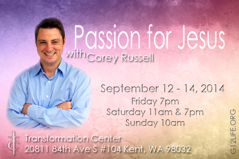 "Конференция / ""Passion for Jesus"" Conference with Corey Russell (Sept. 12-14. 2014)"